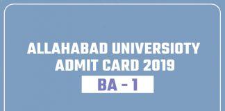 Allahabad University AU BA 1st Year Admit Card 2019 Hall Ticket