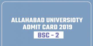 Allahabad University AU Bsc 2 Year Admit Card 2019 Hall Ticket