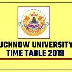 LU Time Table 2019 Lucknow University BA BSc BCom Scheme 2019