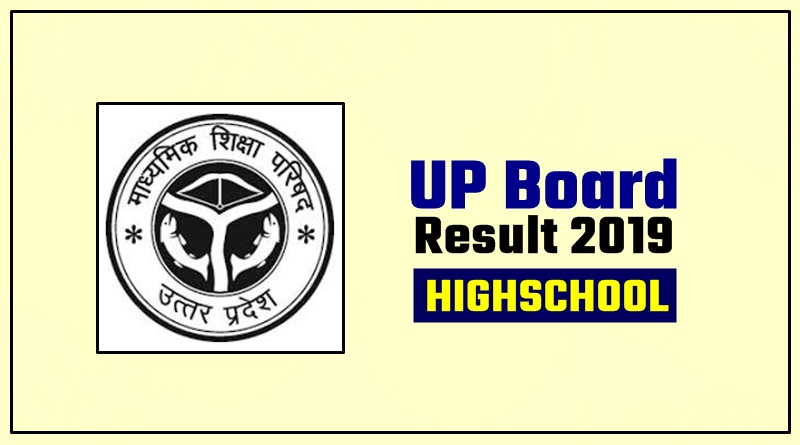 UP Board 10th [High School] Result 2019 Download By Name Roll No