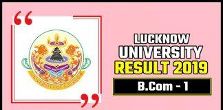 LU BCom 1st Year Result 2019 Lucknow University